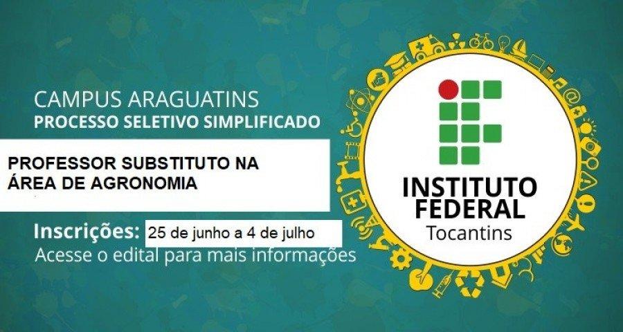 IFTO de Araguatins realiza seleção para contratação de professor na área de Agronomia