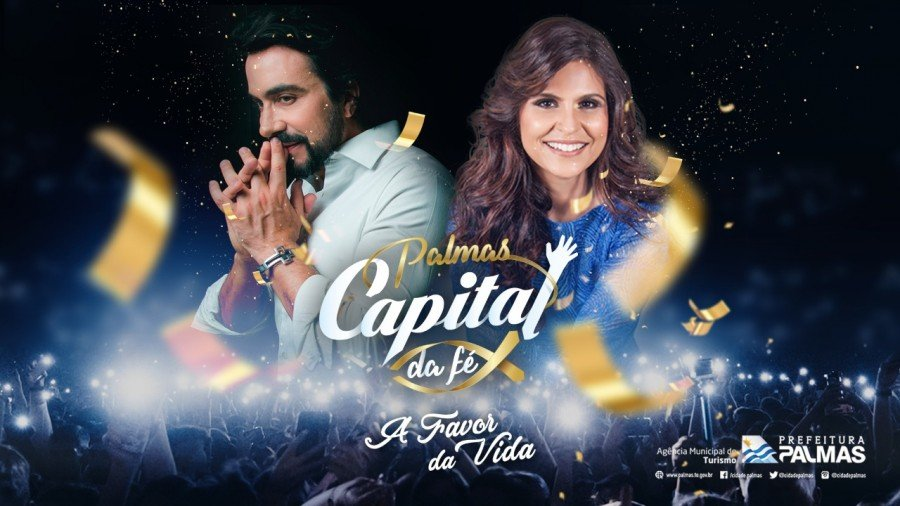 O Palmas Capital da Fé 2019 será realizado pela Prefeitura de Palmas, de 1º a 05 de março, com artistas nacionais e regionais