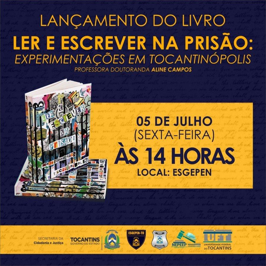 Esgepen receberá lançamento de livro sobre projeto de leitura desenvolvido na Cadeia Pública de Tocantinópolis